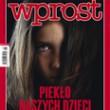 WPROST: między impotencją, szaleństwem i banałem, czyli polskie mity i mistyfikacje