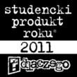 Wybrano Studenckie Produkty Roku? 2011